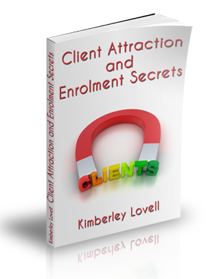 Client Attraction and Enrolment Secrets