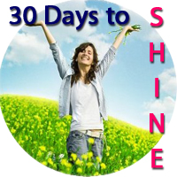 30 days to SHINE