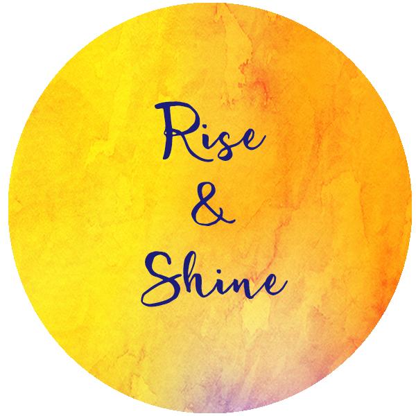 Rise & Shine Program