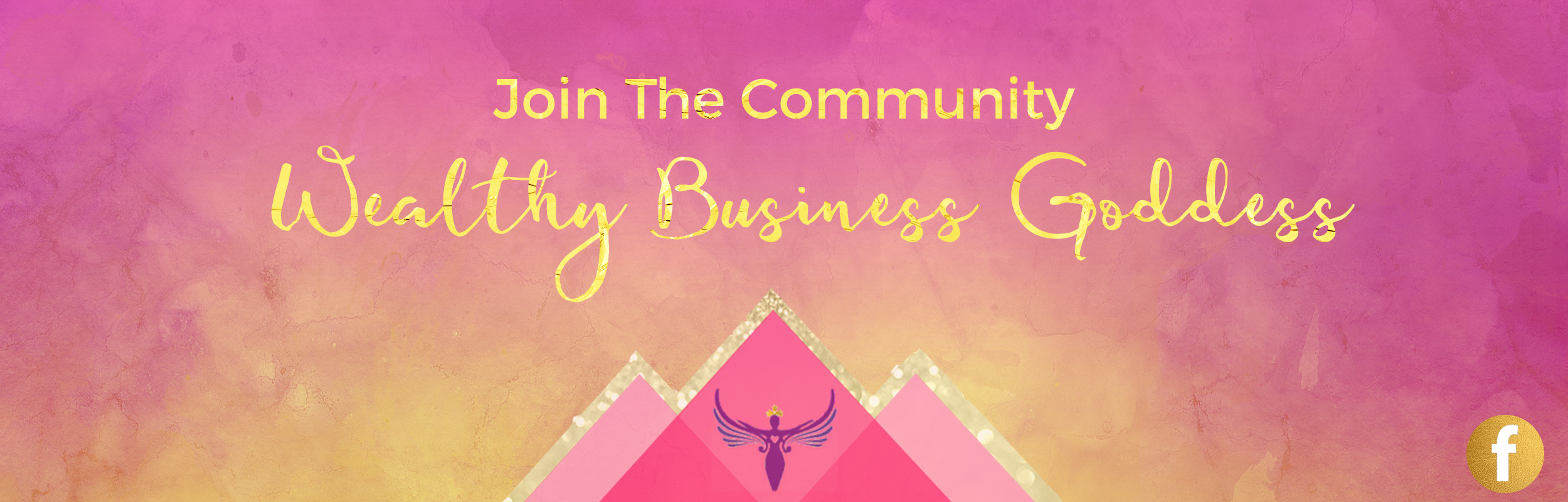 Join the wealthy business goddess community
