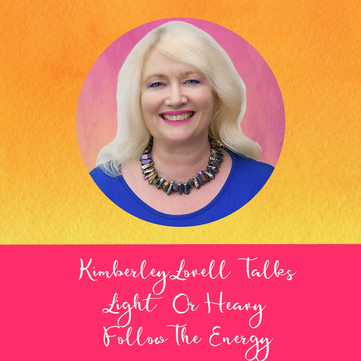 Wealthy Business Goddess Podcast Kimberley Lovell Access Consciousness Certified Facilitator